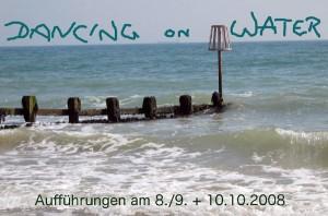 Dancing on water - 2008